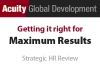 Media: Acuity GD - Getting it Right for Maximum Results - Strategic HR Review